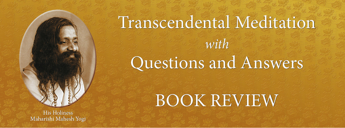 Book Review: Transcendental Meditation with Questions and Answers