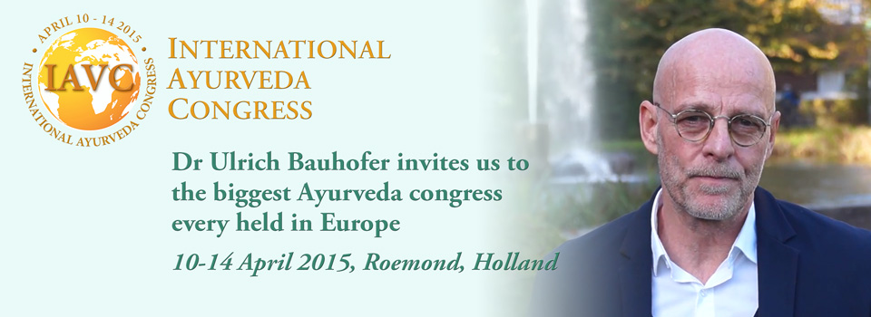 Dr Ulrich Bauhofer invites us to the biggest Ayurveda congress every held in Europe