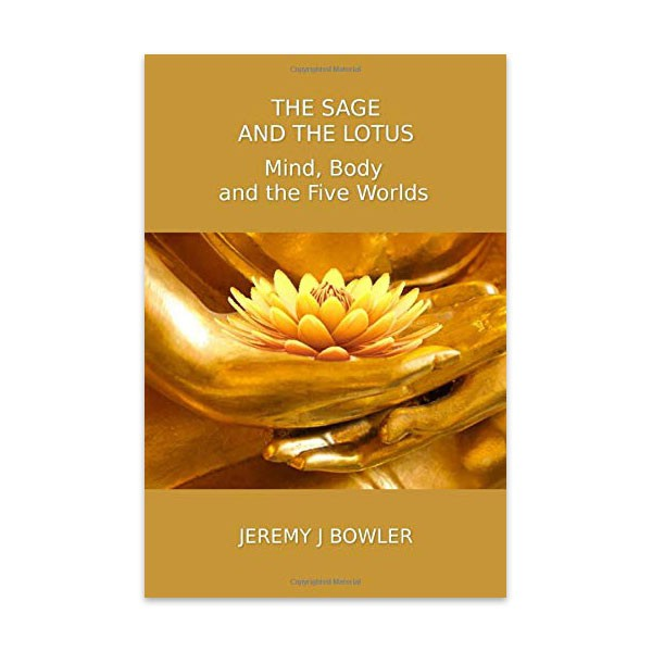 The Sage and the Lotus - Jeremy J Bowler Front cover
