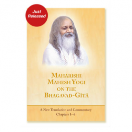 Maharishi Mahesh Yogi on the Bhagavad-Gita, A New Translation and Commentary, Chapters 1- 6  (new deluxe hardback edition 2015)